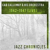 1942-1947 (Live) by Cab Calloway
