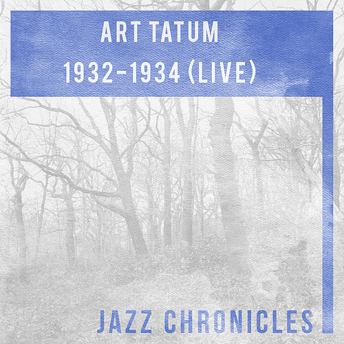Play & Download 1932-1934 (Live) by Art Tatum | Napster