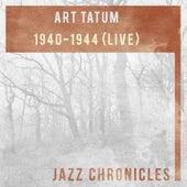 1940-1944 (Live) by Art Tatum