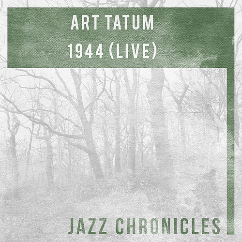 1944 (Live) by Art Tatum