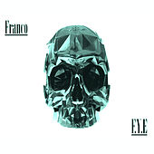 F.Y.E For Your Entertainment by Franco