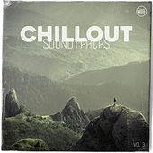 Chillout Soundtracks, Vol. 3 by Various Artists