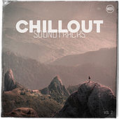 Chillout Soundtracks, Vol. 2 by Various Artists