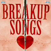 Play & Download Breakup Songs by Various Artists | Napster