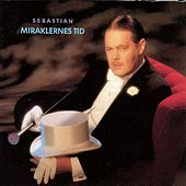 Miraklernes Tid (Remastered) by Sebastian