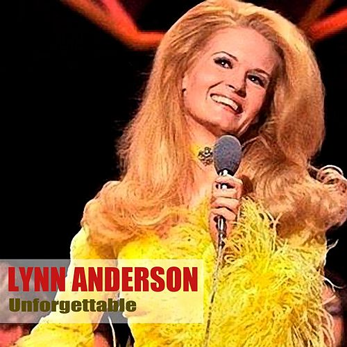 Unforgettable by Lynn Anderson