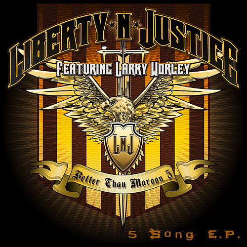 Better Than Maroon 5 by Liberty n' Justice