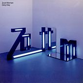 Play & Download Grey Day by Zoot Woman | Napster