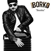Play & Download Bomba by Borko | Napster