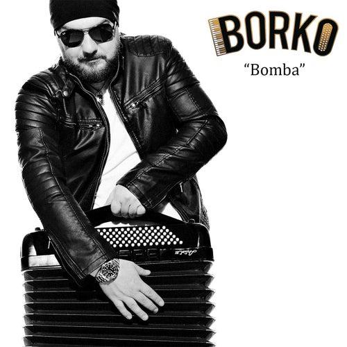 Bomba by Borko