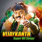 Vijaykanth Super Hits Songs by Various Artists