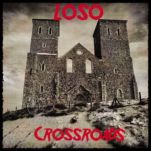 Play & Download Crossroads by Loso | Napster