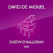 Play & Download Fine by David de Miguel | Napster