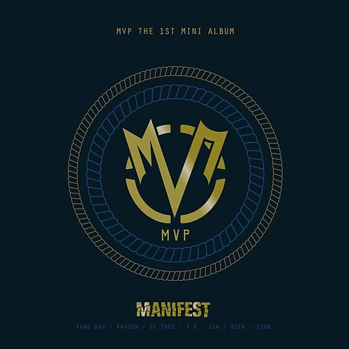 Play & Download MANIFEST - 1st Mini Album by MVP | Napster