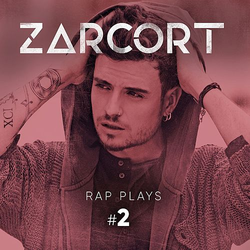 Rap Plays #2 de Zarcort