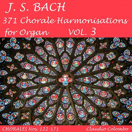 J.S. Bach: 371 Chorale Harmonisations for Organ, Vol. 3 de Claudio Colombo