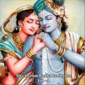 Sita Ke Ram Radha Ke Shyam, Vol. 4 by Various Artists