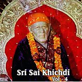 Play & Download Sri Sai Khichdi, Vol. 4 by Manhar Udhas   Napster