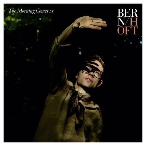 The Morning Comes EP von Bernhoft