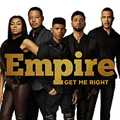 Play & Download Get Me Right by Empire Cast | Napster