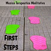 Play & Download First Steps - Musica Terapeutica Meditativa per un Corpo Sano Salute Mentale Insonnia Rimedi con Suoni della Natura Benessere Spirituali by Various Artists | Napster