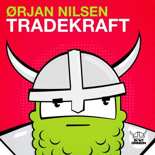 Tradekraft by Orjan Nilsen