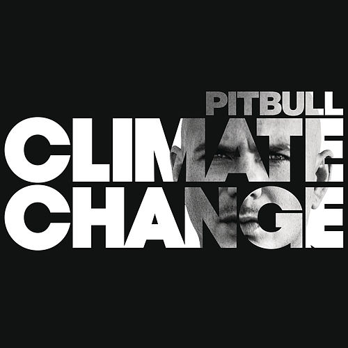 Play & Download Climate Change by Pitbull | Napster