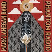 Phantom Radio + No Bells On Sunday EP by Mark Lanegan