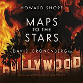 Maps to the Stars by Howard Shore