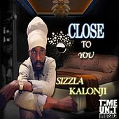 Play & Download Close to You by Sizzla | Napster