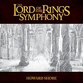 The Lord of the Rings Symphony by Howard Shore
