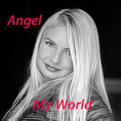 Play & Download My World by Angel | Napster
