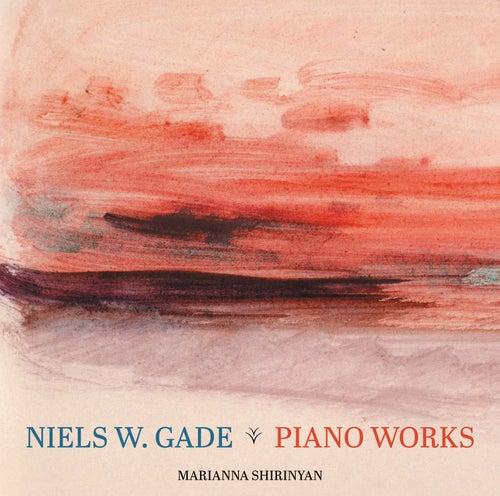 Gade: Piano Works by Marianna Shirinyan