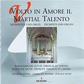 Play & Download Volto In Amore Il Martial Talento (Trompeten und Orgel) by Andreas König | Napster
