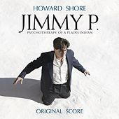 Jimmy P. by Howard Shore