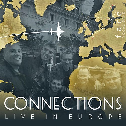 Connections Live in Europe von Face Vocal Band