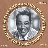 Play & Download The Treasury Shows, Vol. 23, Pt. 1 by Duke Ellington | Napster