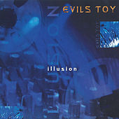 Play & Download Illusion by Evils Toy | Napster