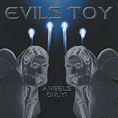 Play & Download Angels Only by Evils Toy | Napster