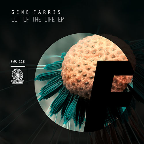 Out of the Life EP by Gene Farris