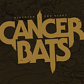 Play & Download Birthing The Giant by Cancerbats | Napster
