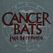 Play & Download Hail Destroyer by Cancerbats | Napster