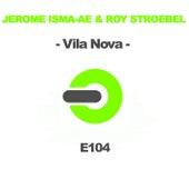 Vila Nova by Jerome Isma-Ae