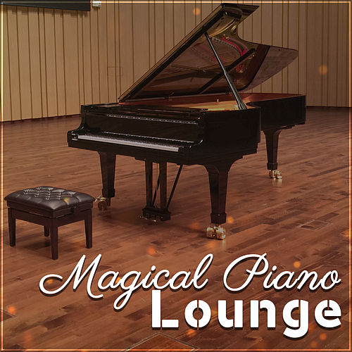 Play & Download Magical Piano Lounge – Gentle Sounds of Jazz, Instrumental Music, Romantic Jazz by Light Jazz Academy | Napster