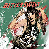 Bittersweet by Die So Fluid