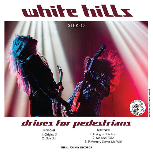 Drives For Pedestrians by White Hills