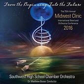 Play & Download 2016 Midwest Clinic: Southwest High School Chamber Orchestra (Live) by Various Artists | Napster