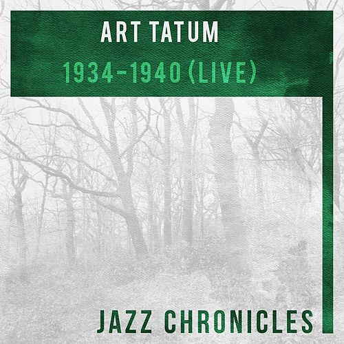 1934-1940 (Live) by Art Tatum