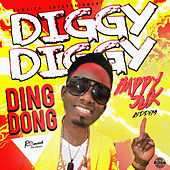 Play & Download Diggy Diggy by Ding Dong | Napster