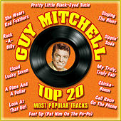 Play & Download Top 20 Most Popular Tracks by Guy Mitchell | Napster